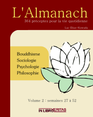 L'Almanach : 364 Preceptes pour la Vie Quotidienne (Volume 2)