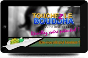 Touchez le Bouddha